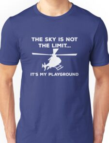 The Sky Is Not The Limit, It's My Playground. Unisex T-Shirt