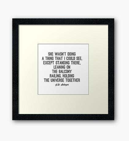 Favorite Salinger Quote Framed Print