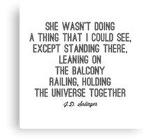 Favorite Salinger Quote Canvas Print