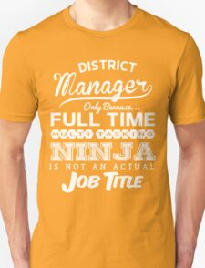 Ninja District Manager T-Shirt