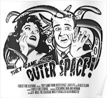 They Came From Outer Space! Poster