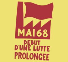 Mai 68: Début d'une lutte prolongée = May 68: Beginning of a prolonged struggle by ziruc