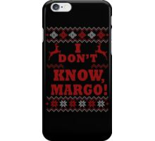 "Christmas Vacation - ""I DON'T KNOW, MARGO!"" Color Version iPhone Case/Skin"
