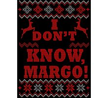 "Christmas Vacation - ""I DON'T KNOW, MARGO!"" Color Version Photographic Print"