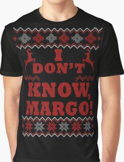 "Christmas Vacation - ""I DON'T KNOW, MARGO!"" Color Version Graphic T-Shirt"