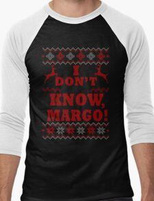 "Christmas Vacation - ""I DON'T KNOW, MARGO!"" Color Version Men's Baseball ¾ T-Shirt"