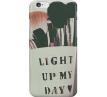 Light up my day iPhone Case/Skin