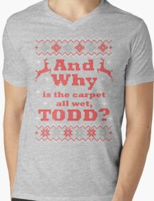 Christmas Vacation - And Why is the carpet all wet, TODD? - Color Version Mens V-Neck T-Shirt