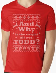 Christmas Vacation - And Why is the carpet all wet, TODD? - White Version Mens V-Neck T-Shirt
