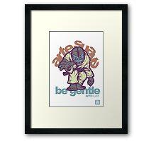 Be Gentle - Jiu Jitsu Gorilla Framed Print