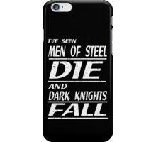 I've seen... iPhone Case/Skin