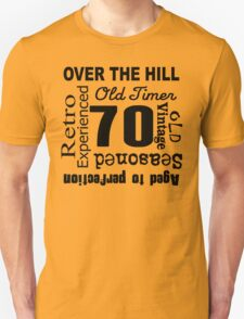 Over The Hill 70th Birthday T-Shirt