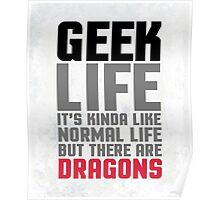 Geek Life Funny Quote Poster