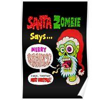 Santa Zombie Poster