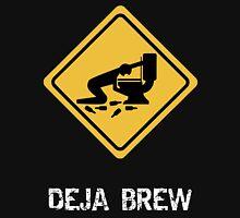 Funny Drunk Deja Brew Unisex T-Shirt
