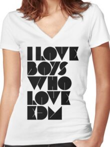 I Love Boys Who Love EDM (Electronic Dance Music) [light] Women's Fitted V-Neck T-Shirt