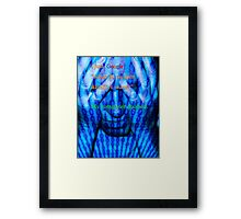 """I just Googled """"what do women REALLY want?"""" My computer crashed. Framed Print"""