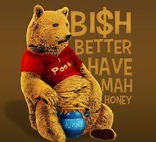 Better have my honey by J-o-v