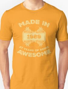 Made In 1989 27 Years Of Being Awesome T-Shirt