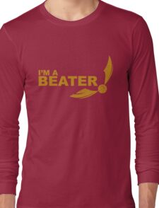 I'm a Beater - Yellow ink Long Sleeve T-Shirt