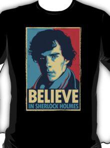 Believe in Sherlock Holmes T-Shirt