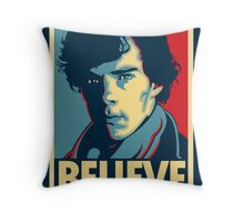 Believe in Sherlock Holmes Throw Pillow