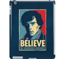 Believe in Sherlock Holmes iPad Case/Skin