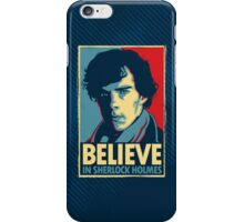 Believe in Sherlock Holmes iPhone Case/Skin