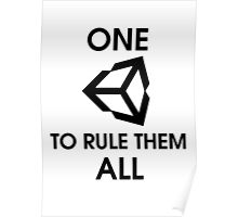 One Unity to rule them all (Black) Poster