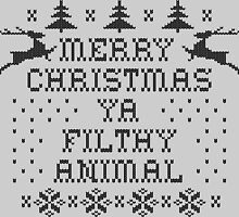 Merry Christmas Ya Filthy Animal by RixzStuff