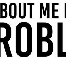 STORMZY TALK ABOUT ME BETTER #PROBLEM Sticker