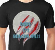 Dude, It's Beacon...[Moon] Unisex T-Shirt
