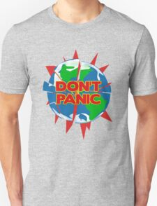 People of Earth, Don't Panic! T-Shirt
