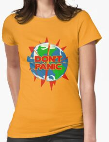 People of Earth, Don't Panic! Womens Fitted T-Shirt
