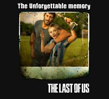 The Last of us Joel's Unforgettable memory Unisex T-Shirt