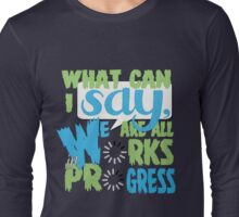 What Can I say [Blue/Green] Long Sleeve T-Shirt