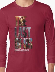 The Last of us Endure and survive Long Sleeve T-Shirt