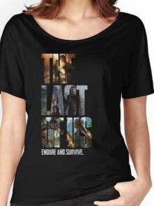The Last of us Endure and survive Women's Relaxed Fit T-Shirt