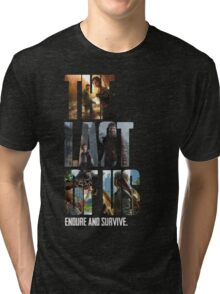 The Last of us Endure and survive Tri-blend T-Shirt
