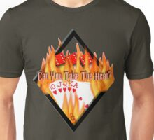 Can you Take the heat? Unisex T-Shirt