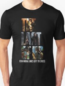 The Last of us Few Moral Lines Left T-Shirt