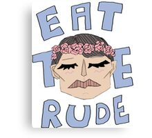 DR. EAT THE RUDE Canvas Print
