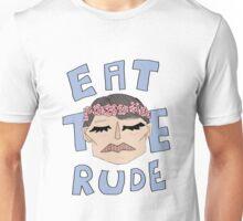 DR. EAT THE RUDE Unisex T-Shirt
