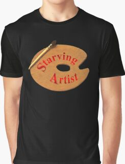 Just A Starving Artist Graphic T-Shirt