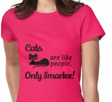 Cats are like people! Womens Fitted T-Shirt