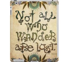 Not All Who Wander  iPad Case/Skin