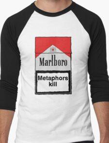 Metaphors Kill Men's Baseball ¾ T-Shirt