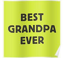 Best Grandpa Ever Poster