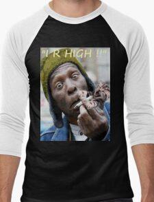 """I R High!!"" T-Shirt"