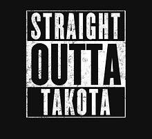 Straight Outta Takota Unisex T-Shirt